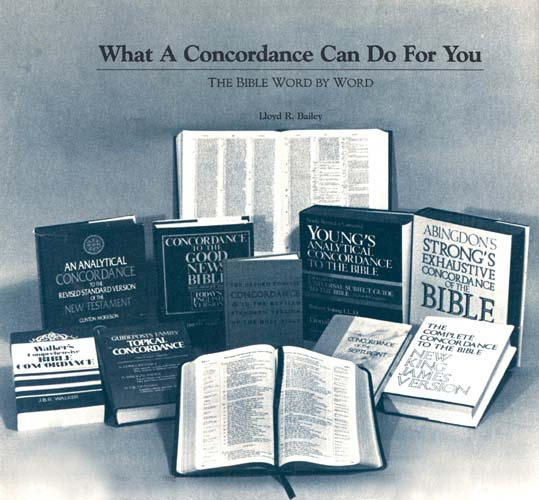 What a Concordance Can Do for You · The BAS Library